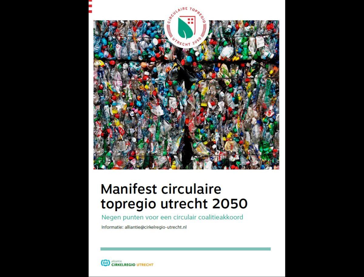 Nieuwe publicatie: manifest circulaire topregio Utrecht 2050