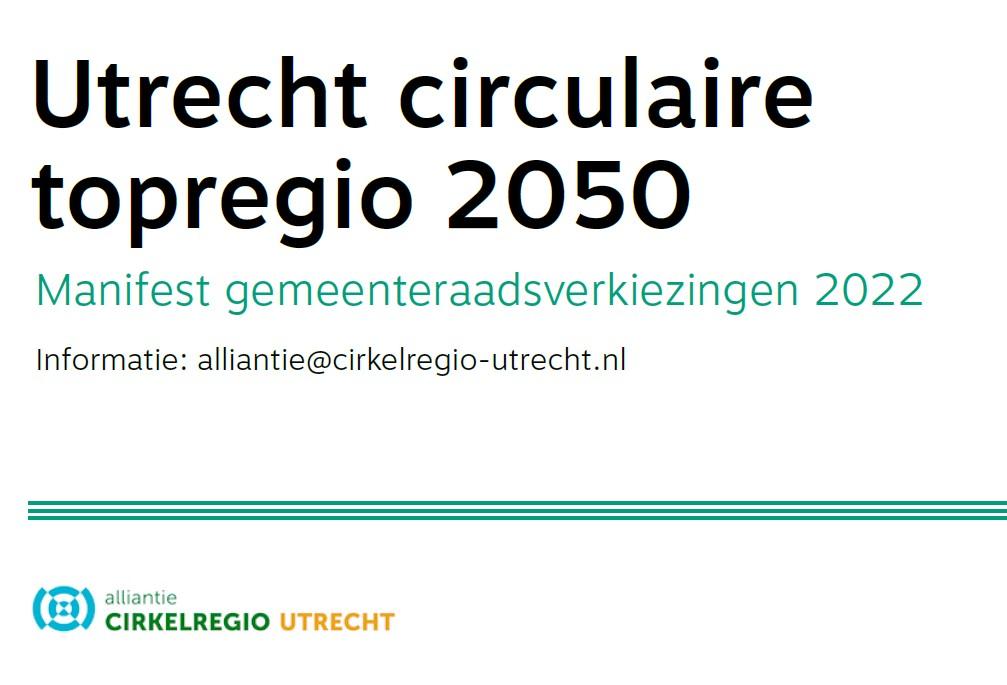 Alliantie Cirkelregio Utrecht presenteert: Manifest gemeenteraadsverkiezingen 2022
