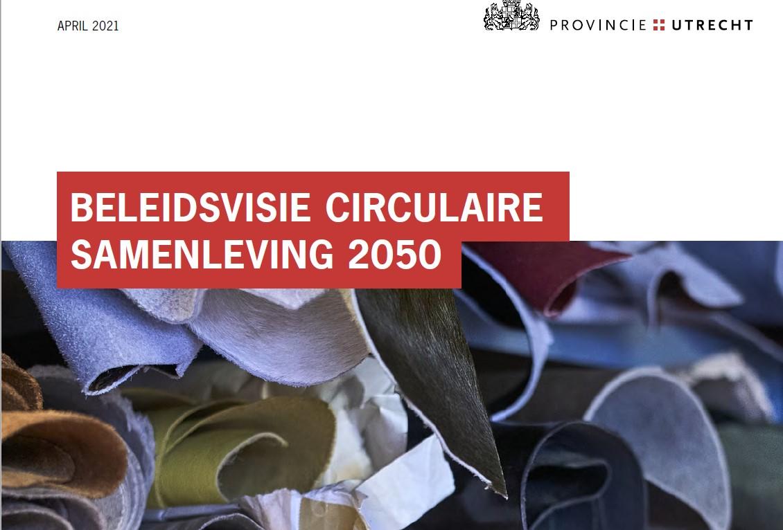 Provincie Utrecht stelt beleidsvisie vast voor 2050